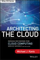 Cover image for Architecting the cloud : design decisions for cloud computing service models (SaaS, PaaS, and IaaS)