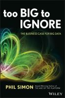 Cover image for Too big to ignore : the business case for big data