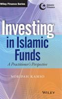 Cover image for Investing in islamic funds : a practitioner's perspective