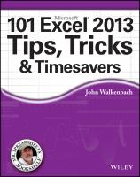 Cover image for 101 Excel 2013 tips, tricks & timesavers