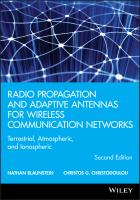 Cover image for Radio propagation and adaptive antennas for wireless communication networks : terrestrial, atmospheric, and ionospheric