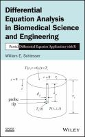 Cover image for Differential equation analysis in biomedical science and engineering : partial differential equation applications with R