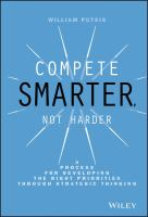 Cover image for Compete smarter, not harder : a process for developing the right priorities through strategic thinking