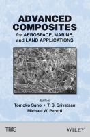 Cover image for Advanced composites for aerospace, marine, and land applications : proceedings of a symposium sponsored by The Minerals, Metals & Materials Society (TMS) held during TMS2014, 143rd Annual Meeting & Exhibition, February 16-20, 2014, San Diego Convention Center, San Diego, California, USA