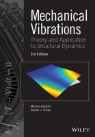 Cover image for MECHANICAL VIBRATIONS: THEORY AND APPLICATION TO STRUCTURAL DYNAMICS