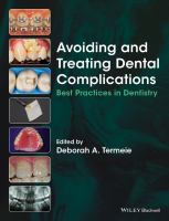 Cover image for Avoiding and treating dental complications : best practices in dentistry