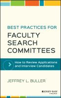 Cover image for best practices for faculty search committees : how to review applications and interview candidates