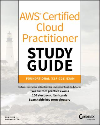 Cover image for AWS Certified Cloud Practitioner Study Guide : CLF-C01 Exam