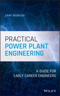 Cover image for Practical Power Plant Engineering: A Guide for Early Career Engineers