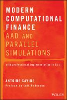 Cover image for Modern Computational Finance : AAD and Parallel Simulations with professional implementation in C++