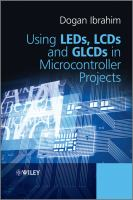 Cover image for Using LEDs, LCDs, and GLCDs in microcontroller projects