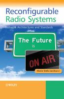 Cover image for Reconfigurable radio systems : network architectures and standards