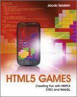 Cover image for HTML5 games : creating fun with HTML5, CSS3, and WebGL