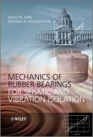 Cover image for Mechanics of rubber bearings for seismic and vibration isolation