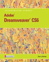 Cover image for Adobe Dreamweaver CS6 : illustrated