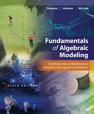 Cover image for Fundamentals of algebraic modeling : an introduction to mathematical modeling with algebra and statistics