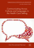 Cover image for Communicating Across Cultures and Languages in the Health Care Setting : Voices of Care