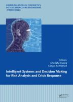 Cover image for Intelligent systems and decision making for risk analysis and crisis response
