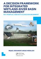Cover image for A decision framework for integrated wetland-river basin management in a tropical and data scarce environment