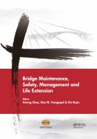 Cover image for Bridge maintenance, safety, management and life extension proceedings of the seventh International Conference of Bridge Maintenance, Safety and Management, 7-11 July 2014, Shanghai, China