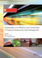 Cover image for Sustainability, eco-efficiency, and conservation in transportation infrastructure asset management : proceedings of the 3rd International Conference on Transportation Infrastructure, Pisa, Italy, 22-25 April 2014