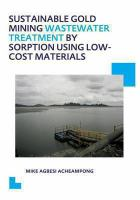 Cover image for Sustainable gold mining wastewater treatment by sorption using low-cost materials