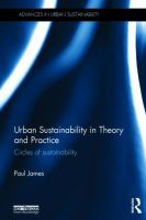Cover image for Urban sustainability in theory and practice : circles of sustainability