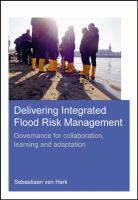 Cover image for Delivering integrated flood risk management : governance for collaboration, learning and adaption