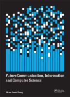 Cover image for Future communication, information and computer science