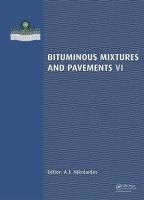 Cover image for Bituminous Mixtures & Pavements VI