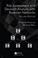 Cover image for Risk assessment and decision analysis with Bayesian networks
