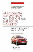 Cover image for RETHINKING INNOVATION AND DESIGN FOR EMERGING MARKETS : INSIDE THE RENAULT KWID PROJECT