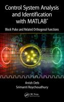 Cover image for Control System Analysis and Identification with MATLAB : Block Pulse and Related Orthogonal Functions
