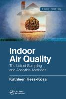 Cover image for Indoor air quality : the latest sampling and analytical methods