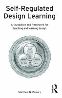 Cover image for Self-Regulated Design Learning : A foundation and framework for teaching and learning design