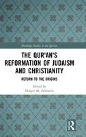 Cover image for The Qur'an's Reformation of Judaism and Christianity : Return to the Origins