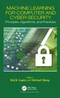 Cover image for Machine Learning for Computer and Cyber Security : Principles, Algorithms, and Practices