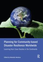 Cover image for Planning for Community-based Disaster Resilience Worldwide : Learning from Case Studies in Six Continents