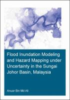 Cover image for FLOOD INUNDATION MODELING AND HAZARD MAPPING UNDER UNCERTAINTY IN THE SUNGAI JOHOR BASIN, MALAYSIA : Submitted in fulfilment of the requirement of the Board for Doctorates of Delft University of Technology and of the Academic Board of the IHE Delft Institute for Water Education for the Degree of DOCTOR to be defended in public on Monday, March 26, 2018 at 15:00 hours in Delft, the Netherlands