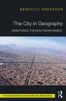 Cover image for The City in Geography : Renaturing the Built Environment