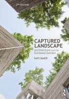 Cover image for Captured Landscape : Architecture and the Enclosed Garden