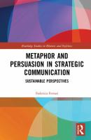 Cover image for Metaphor and Persuasion in Strategic Communication : Sustainable Perspectives