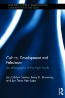 Cover image for Culture, development and petroleum : an ethnography of the high north