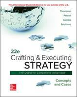 Cover image for CRAFTING AND EXECUTING STRATEGY : The Quest for Competitive Advantage : Concepts and Cases