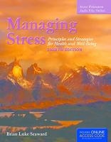 Cover image for Managing stress : principles and strategies for health and well-being