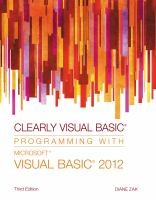 Cover image for Clearly Visual Basic : programming with Microsoft Visual Basic 2012