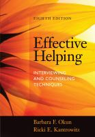 Cover image for Effective helping : interviewing and counseling techniques