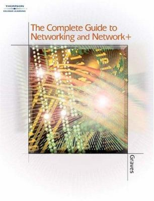 Cover image for The complete guide to networking and Network+