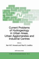 Cover image for Current problems of hydrogeology in urban areas, urban agglomerates, and industrial centres