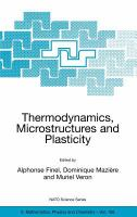 Cover image for Thermodynamics, microstructures and plasticity